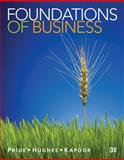 Foundations of Business, Pride, William M. and Hughes, Robert J., 1111580154