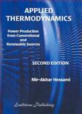Applied Thermodynamics 2E : Power Production from Conventional and Renewable Sources, , 1864910151