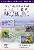 Fundamentals of Ecological Modelling, Brian Fath, S.E. Jorgensen, 0080440150