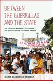 Between the Guerrillas and the State, María Clemencia Ramírez, 0822350157