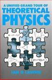 A Unified Grand Tour of Theoretical Physics, I. D. Lawrie, Ian D. Lawrie, 0852740158