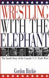 Wrestling with the Elephant, Gordon J. Ritchie, 1551990156