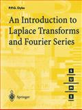 An Introduction to Laplace Transforms and Fourier Series, Dyke, P. P. G., 1852330155
