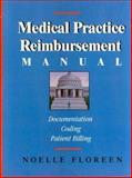 Medical Practice Reimbursement Manual, Noelle Floreen, 0070220158