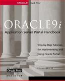 Oracle 9i Application Server Portal Handbook, Vandivier, Steve and Cox, Kelly, 0072130156