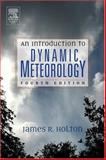 An Introduction to Dynamic Meteorology 4th Edition