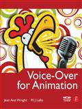 Voice-Over for Animation, Lallo, M. J. and Wright, Jean Ann, 0240810155