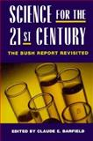 Science for the Twenty-First Century : The Vannevar Bush Report, University of California, Berkeley, 0844740152