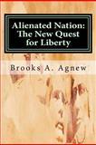 Alienated Nation, Brooks Agnew, 1475200153
