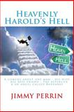 Heavenly Harold's Hell, Jimmy Perrin, 1492890154