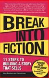 Break into Fiction, Mary Buckham and Dianna Love, 1605500151