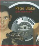 Peter Blake : One Man Show, Livingstone, Marco, 1848220154