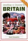 Buying a Home in Britain, David Hampshire, 1901130150