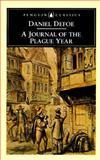 A Journal of the Plague Year, Daniel Defoe, 0140430156