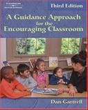 A Guidance Approach for the Encouraging Classroom, Gartrell, Daniel, 0766830152