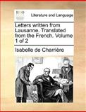 Letters Written from Lausanne Translated from the French, Isabelle de Charrière, 1170650155