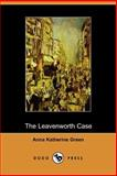 The Leavenworth Case, Anna Katherine Green, 1406500151