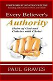 Every Believer's Authority, Paul Graves, 1482050153