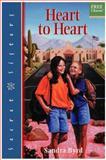 Heart to Heart, Sandra Byrd, 1578560152