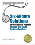 Six-Minute Solutions for Mechanical PE Exam Thermal and Fluids Problems 9781591260158