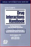 Lexi-Comp's Drug Interactions Handbook : The New Standard for Drug and Herbal Interactions Featuring a Complete Guide to Cytochrome P450 Enzyme Substrates, Inducers, and Inhibitors, Bachmann, Kenneth A., 1591950155