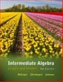 Intermediate Algebra : Graphs and Models, Bittinger, Marvin L. and Ellenbogen, David J., 0321760158