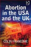 Abortion in the USA and the UK 9780754630159