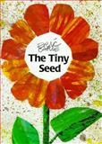 The Tiny Seed, Eric Carle, 0887080154