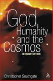 God, Humanity and the Cosmos : A Companion to the Science - Religion Debate, Southgate, Christopher and Brooke, John Hedley, 0567030164