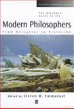 Blackwell Guide to the Modern Philosophers : From Descartes to Nietzche, , 0631210164