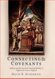 Connecting the Covenants : Judaism and the Search for Christian Identity in Eighteenth-Century England, Ruderman, David B., 0812240162