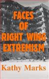 Faces of Right Wing Extremism, Marks, Kathy, 0828320160