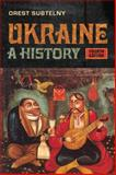 Ukraine : A History, Subtelny, Orest and University of Toronto Press Staff, 1442640162