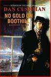 No Gold on Boothill, Dan Cushman, 1477840168