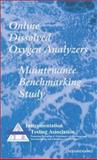 Online Dissolved Oxygen Analyzers Maintenance Benchmarking Study, Instrumentation Testing Association, 1583460160