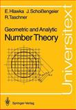 Geometric and Analytic Number Theory, Hlawka, E. and Schoissengeier, J., 3540520163