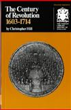 The Century of Revolution, 1603-1714, Hill, Christopher, 0393300161