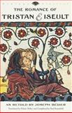 The Romance of Tristan and Iseult, Joseph Bedier, 0679750169