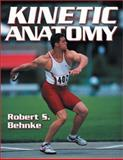 Kinetic Anatomy, Behnke, Robert S., 073600016X