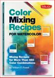 Color Mixing Recipes for Watercolor, William F. Powell, 1600580165