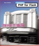 Foundation PHP for Flash 5.0, Webster, Steve, 1903450160