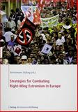 Strategies for Combating Right-Wing Extremism in Europe, , 3867930163