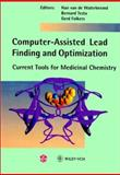 Computer-Assisted Lead Finding and Optimization : Current Tools for Medicinal Chemistry, , 3906390160