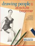 Drawing People for the Absolute Beginner, Mark Willenbrink and Mary Willenbrink, 1440330166