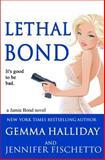 Lethal Bond, Gemma Halliday and Jennifer Fischetto, 1499390165