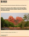 Regional Groundwater-Flow Model of the Redwall-Muav, Coconino, and Alluvial Basin Aquifer Systems of Northern and Central Arizona, U. S. Department U.S. Department of the Interior, 1499530161