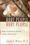 Hurt People Hurt People, Sandra Wilson, 1572930160