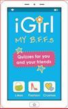 Igirl My B. F. F. S, Isabel B. Lluch and Emily Lluch, 1613510160