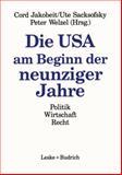 Die USA Am Beginn der Neunziger Jahre : Politik, Wirtschaft, Recht, Jakobeit, Cord and Sacksofsky, Ute, 3810010162