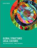 Global Structures, Local Cultures, Hawkins, Mary, 0195520165